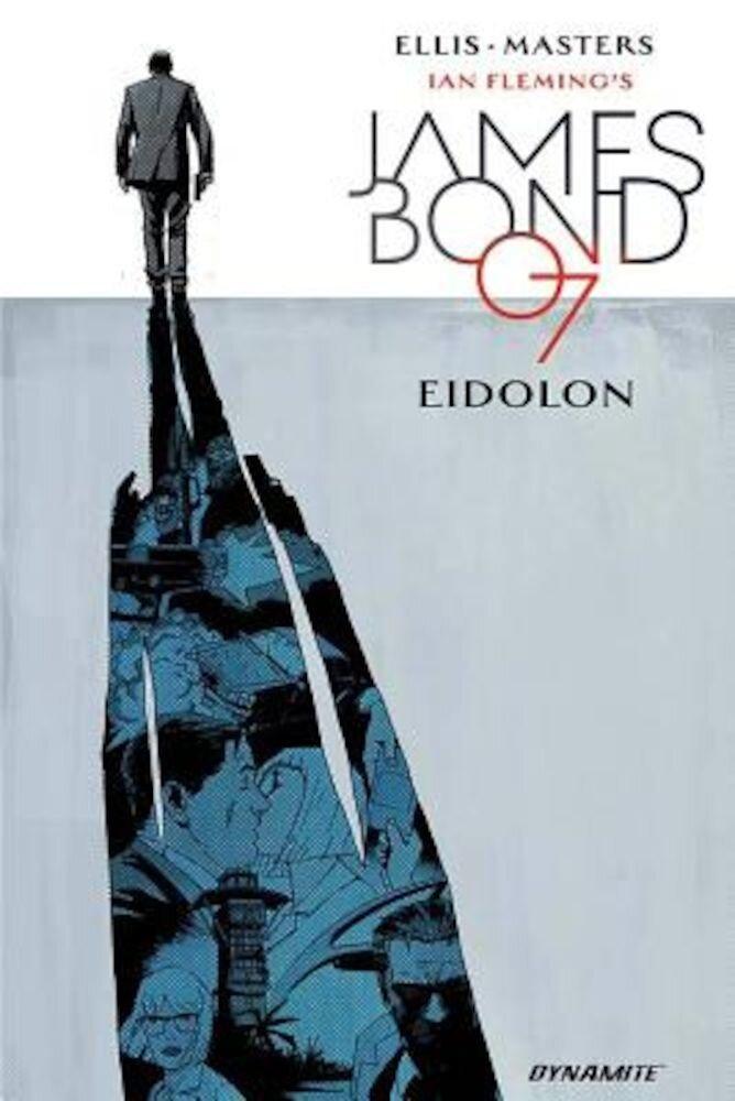 James Bond, Volume 2: Eidolon, Hardcover