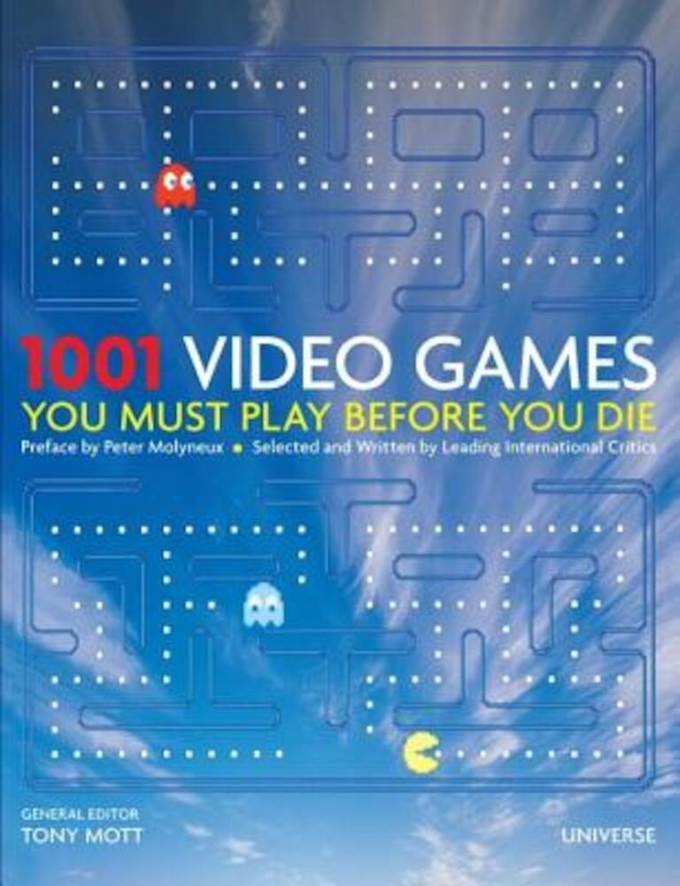 1001 Video Games You Must Play Before You Die, Hardcover
