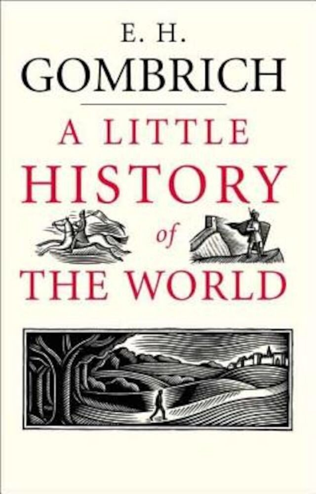 A Little History of the World, Hardcover