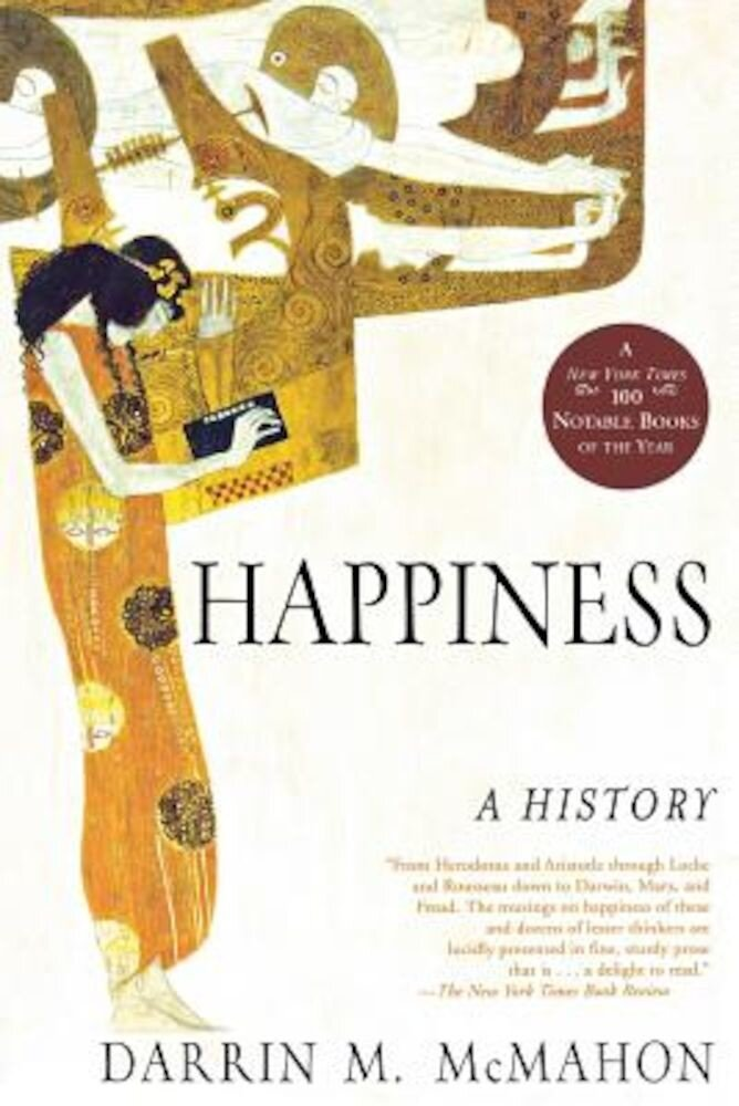 Happiness: A History, Paperback