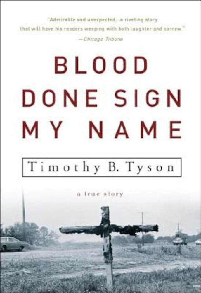 Blood Done Sign My Name: A True Story, Paperback