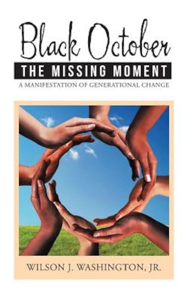Black October the Missing Moment: A Manifestation of Generational Change, Paperback