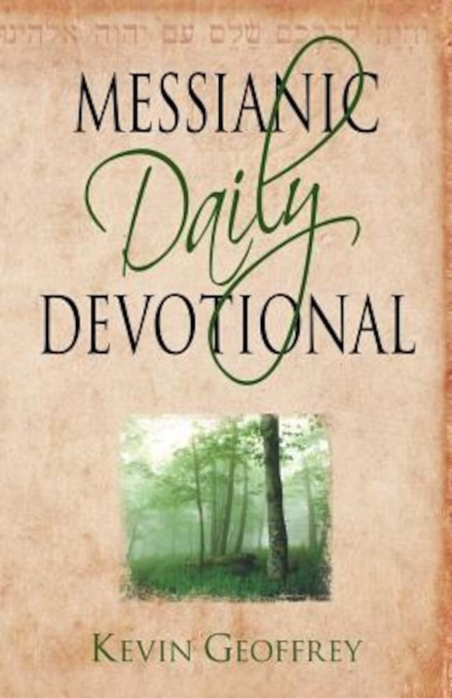 Messianic Daily Devotional: Messianic Jewish Devotionals for a Deeper Walk with Yeshua, Paperback