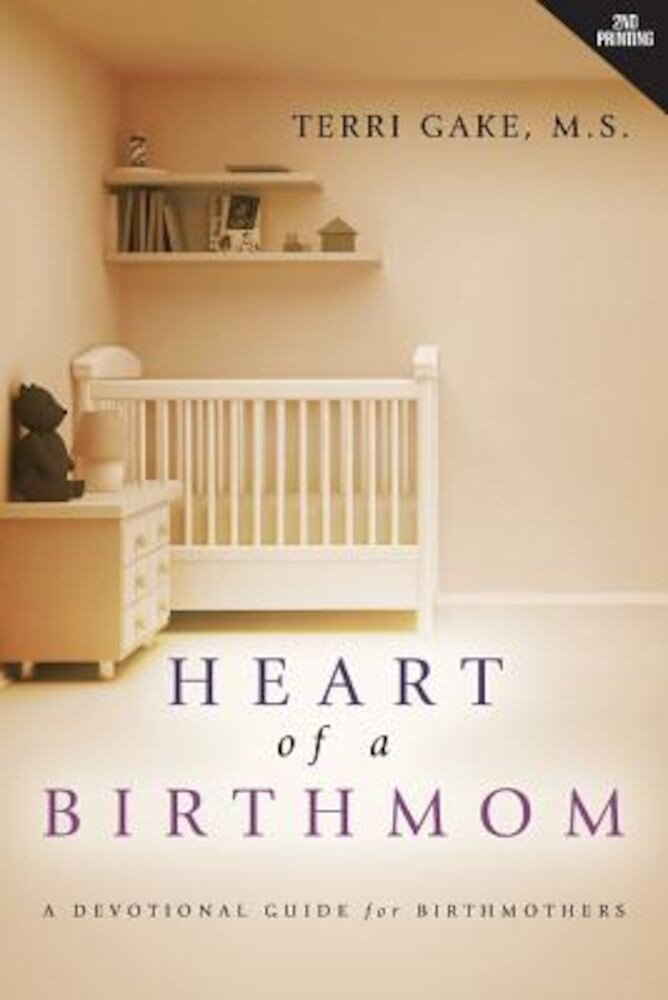Heart of a Birthmom, Paperback