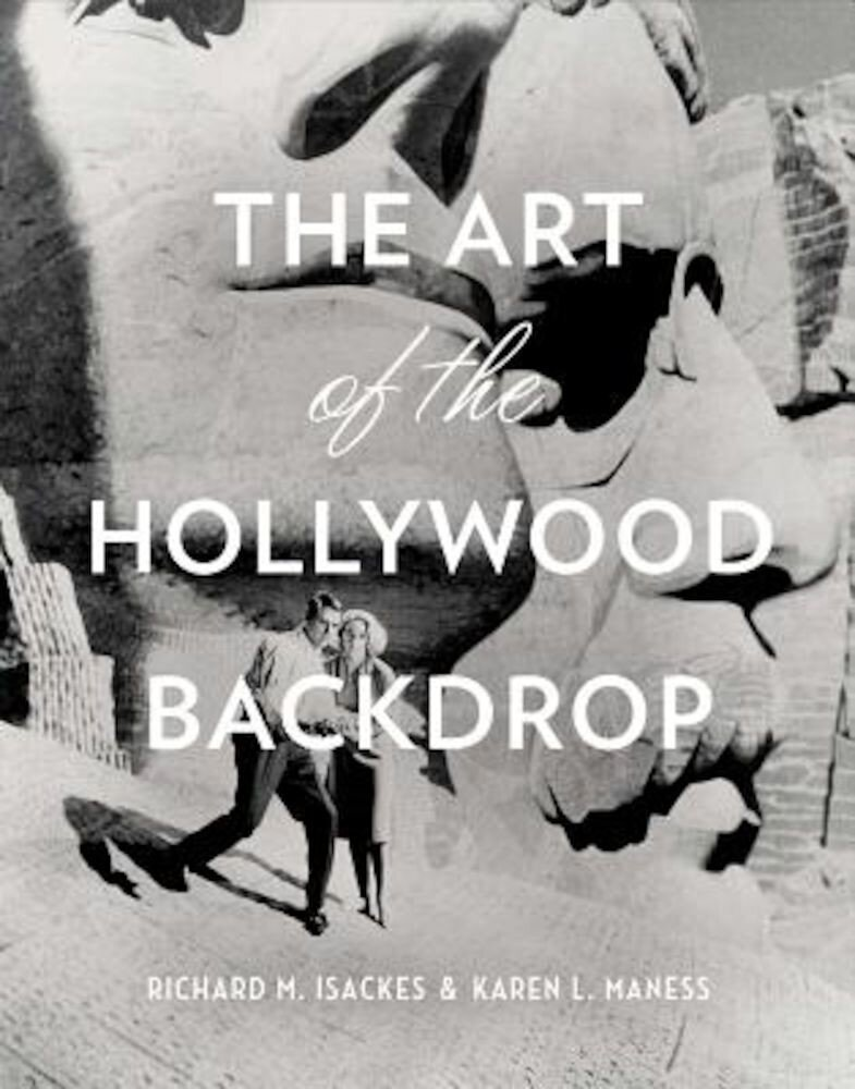 The Art of the Hollywood Backdrop, Hardcover
