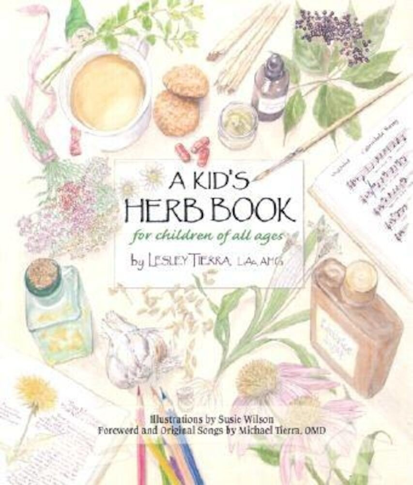 A Kid's Herb Book for Children of All Ages, Paperback