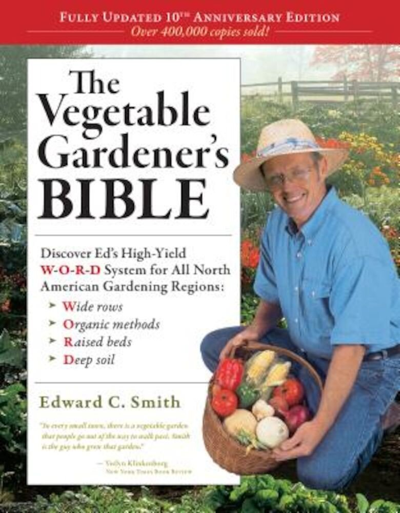 The Vegetable Gardener's Bible, Paperback