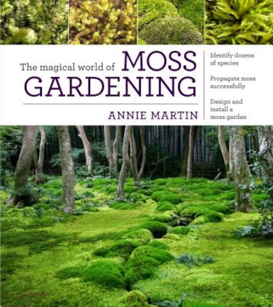 The Magical World of Moss Gardening, Paperback