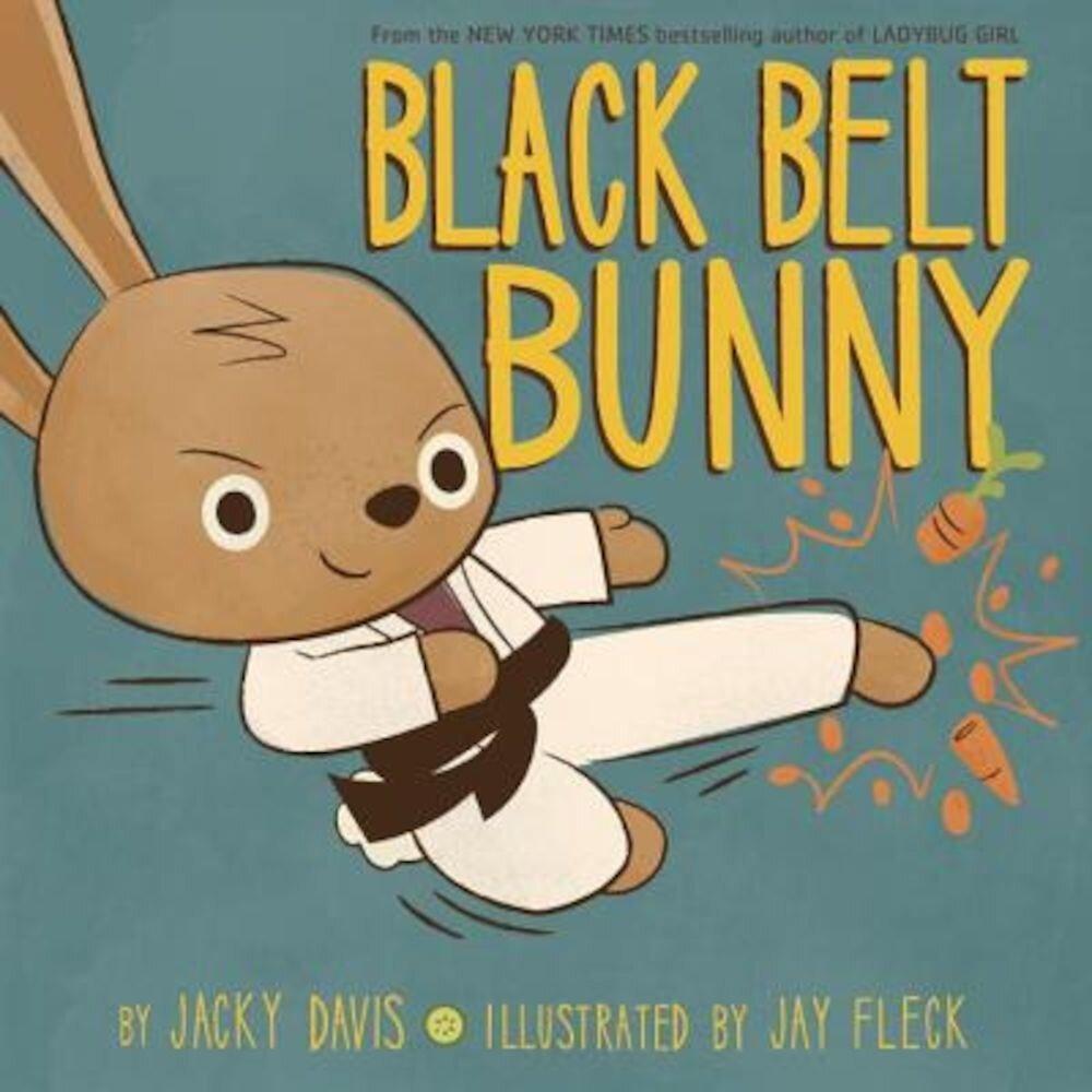 Black Belt Bunny, Hardcover