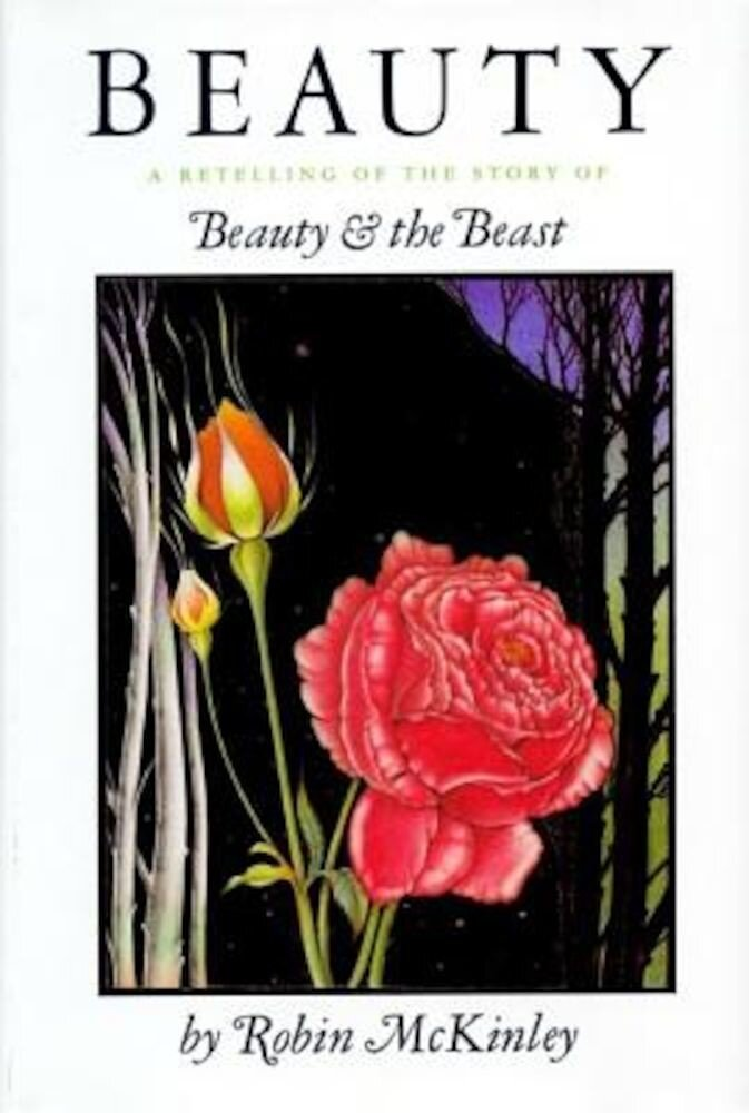 Beauty: A Retelling of the Story of Beauty and the Beast, Hardcover