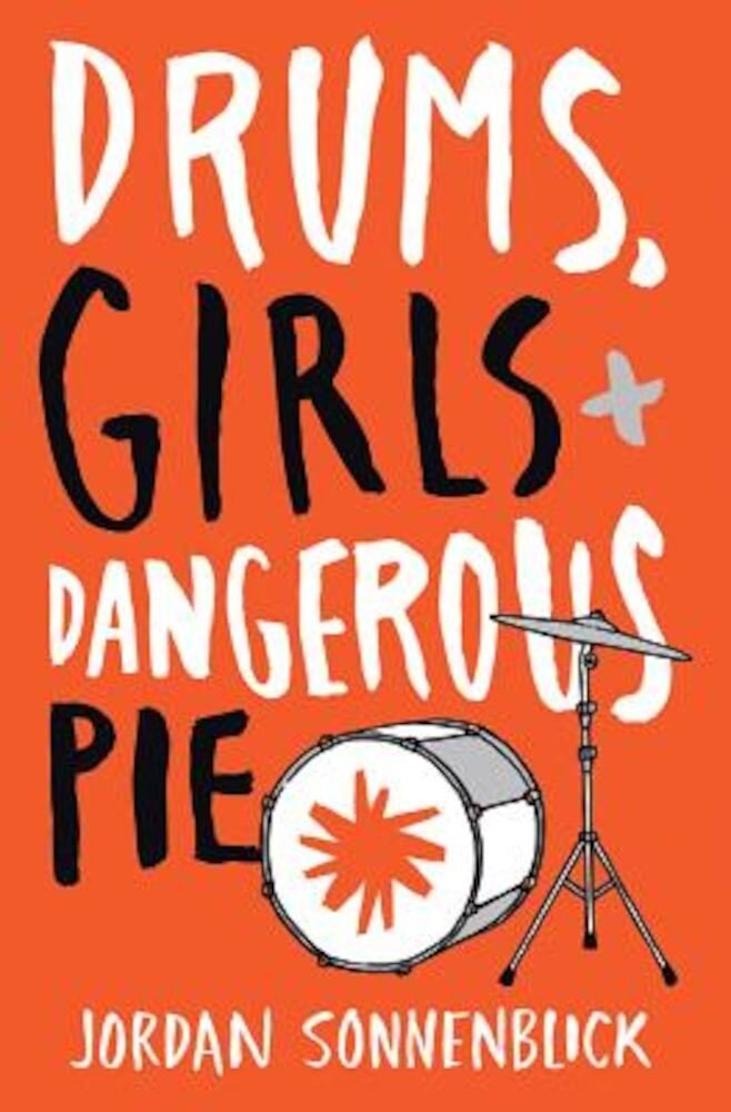 Drums, Girls, and Dangerous Pie, Paperback