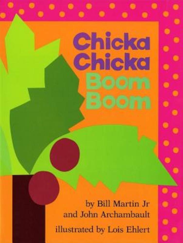 Chicka Chicka Boom Boom, Hardcover