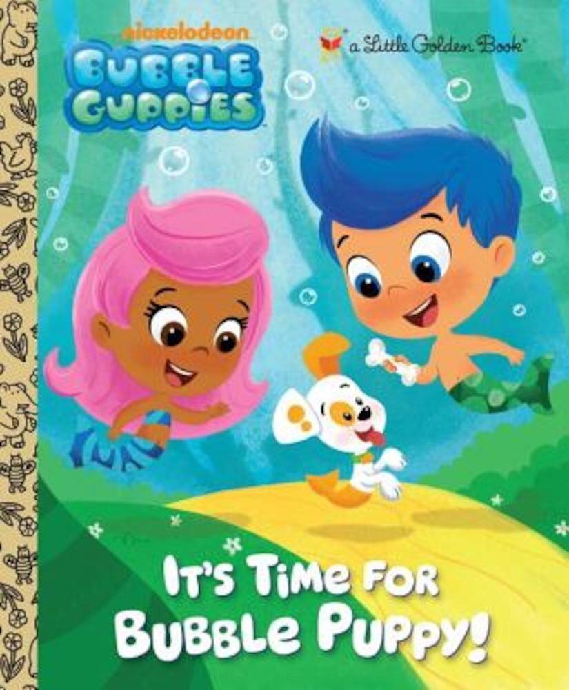 It's Time for Bubble Puppy!, Hardcover