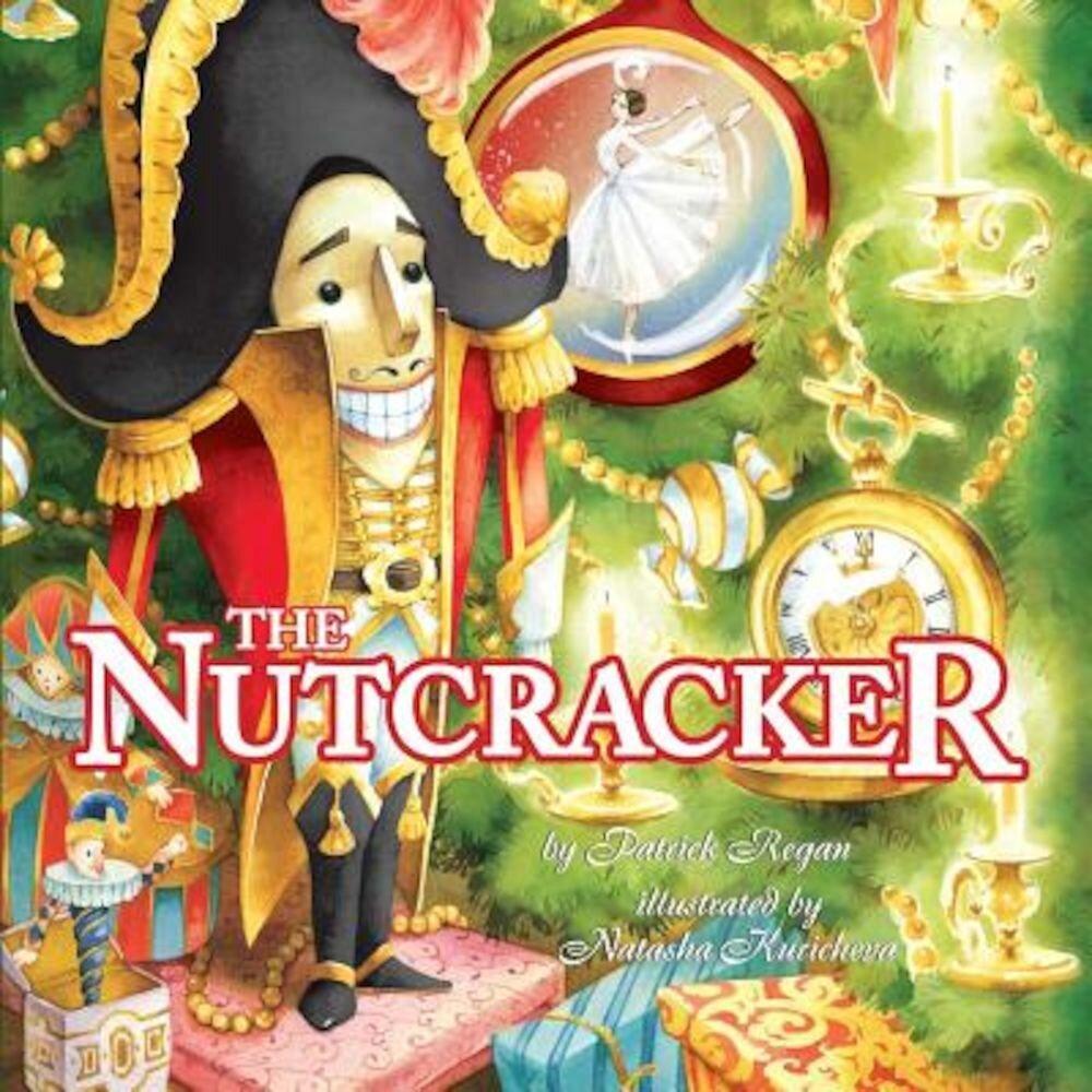 The Nutcracker, Hardcover