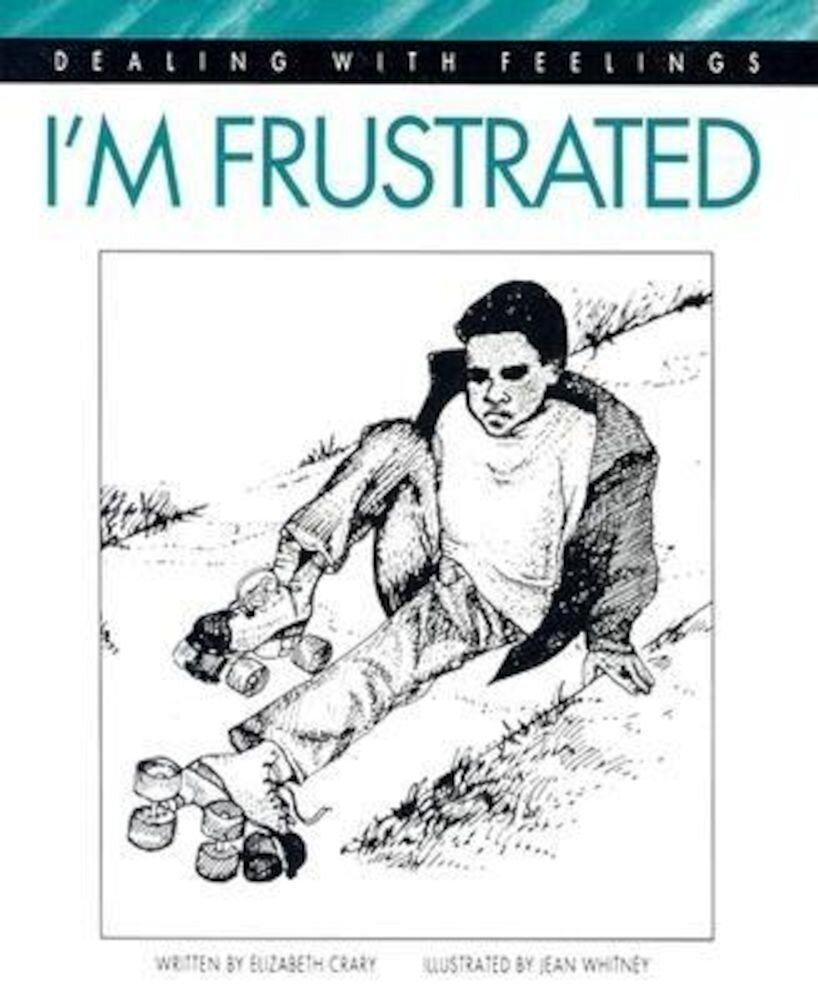 I'm Frustrated, Paperback