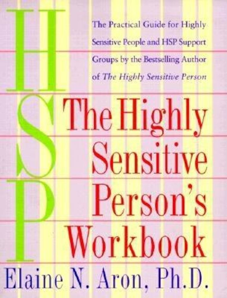 The Highly Sensitive Person's Workbook, Paperback