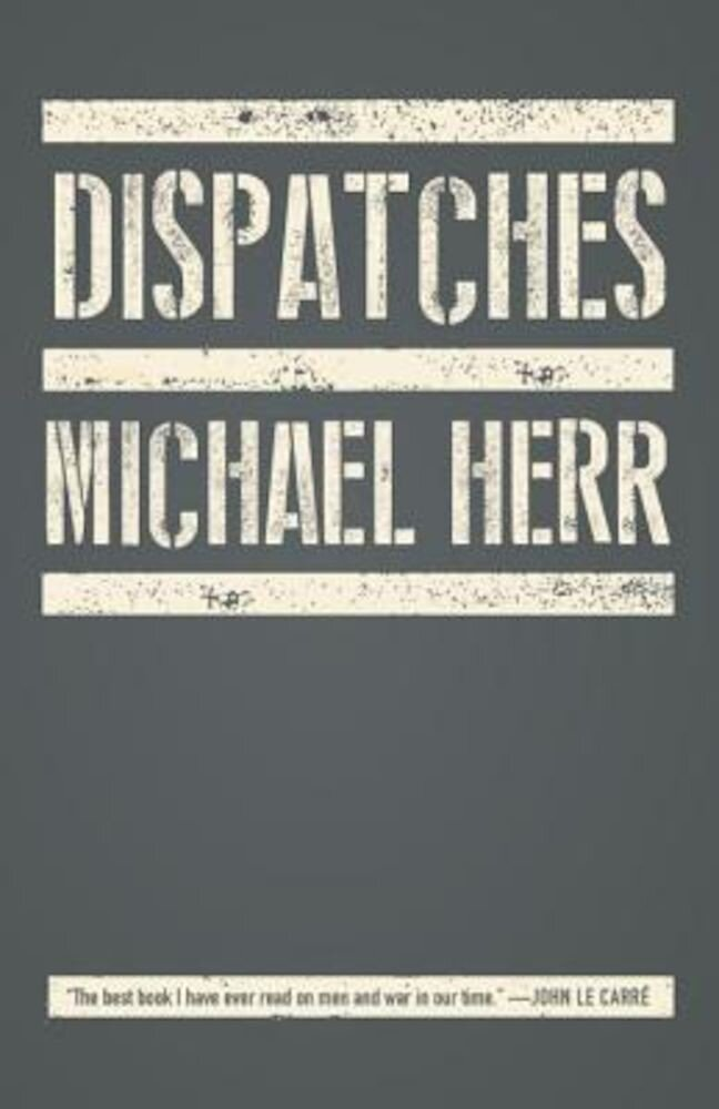 Dispatches, Paperback