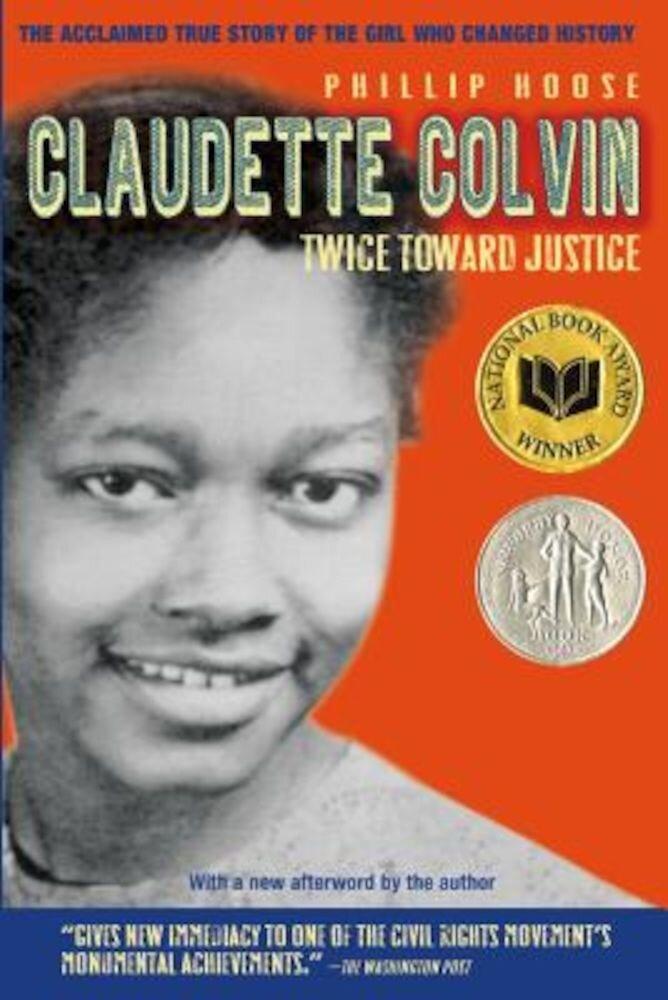 Claudette Colvin: Twice Toward Justice, Paperback