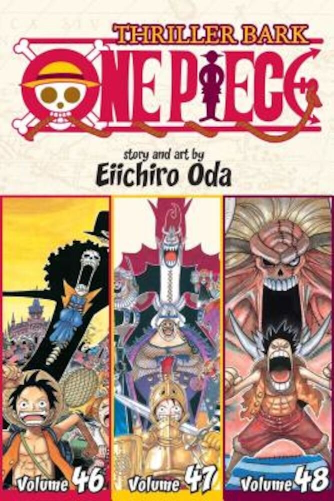 One Piece (Omnibus Edition), Volume 16: Thriller Bark, Includes Vols. 46, 47 & 48, Paperback