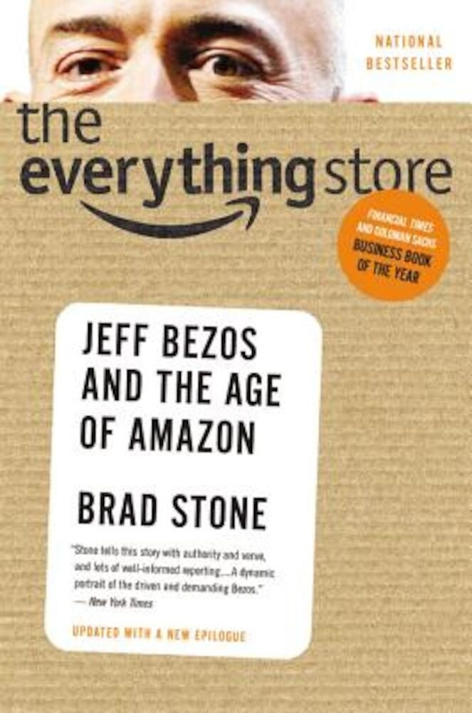 The Everything Store: Jeff Bezos and the Age of Amazon, Paperback