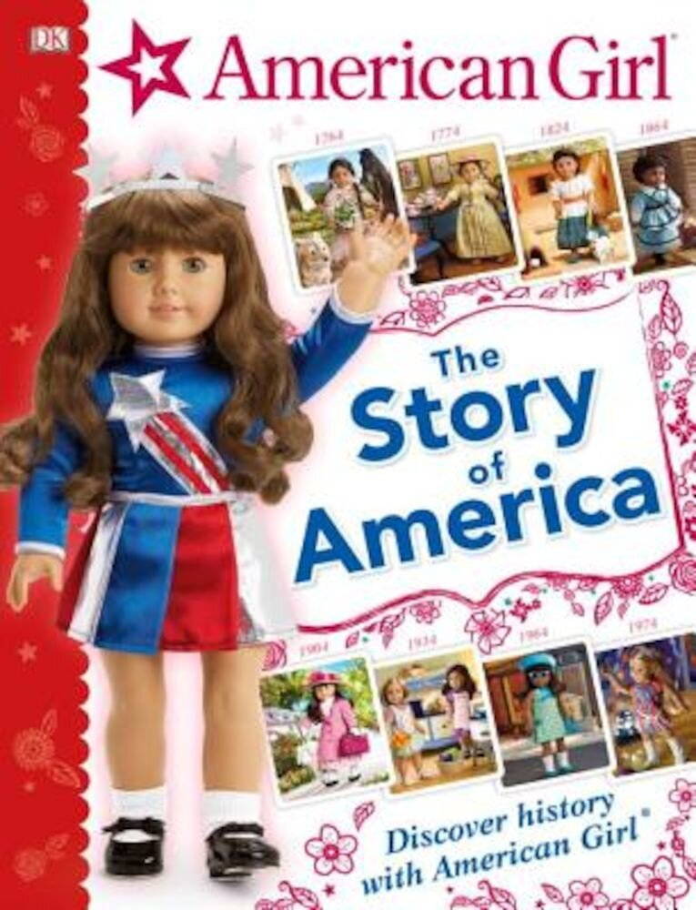 American Girl: The Story of America, Hardcover