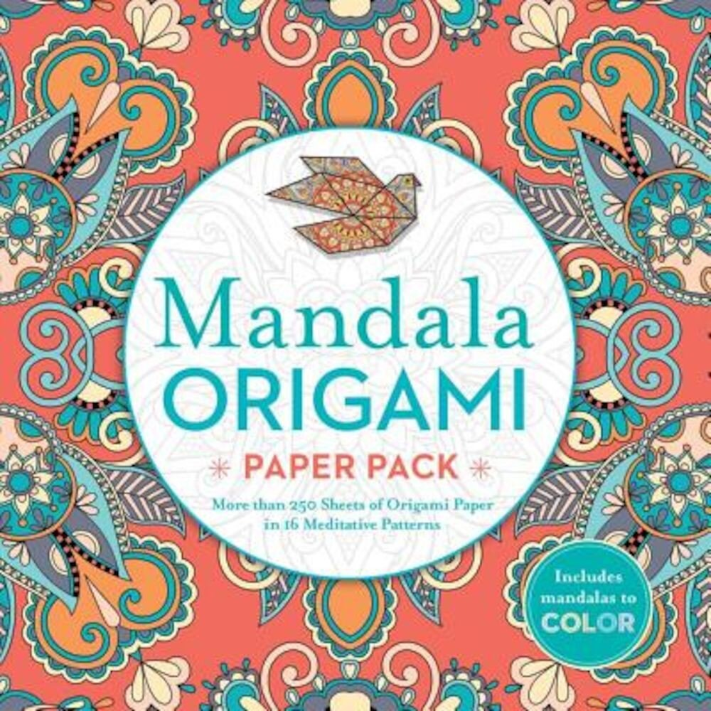 Mandala Origami Paper Pack: More Than 250 Sheets of Origami Paper in 16 Meditative Patterns, Paperback