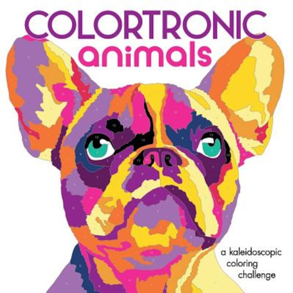 Colortronic Animals: A Kaleidoscopic Coloring Challenge, Paperback