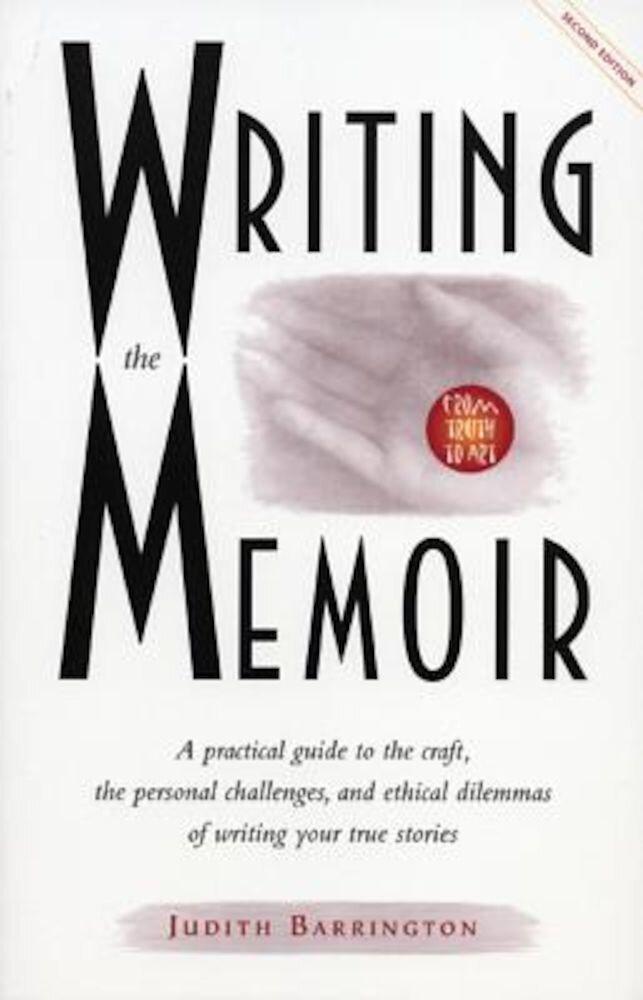 Writing the Memoir, Paperback