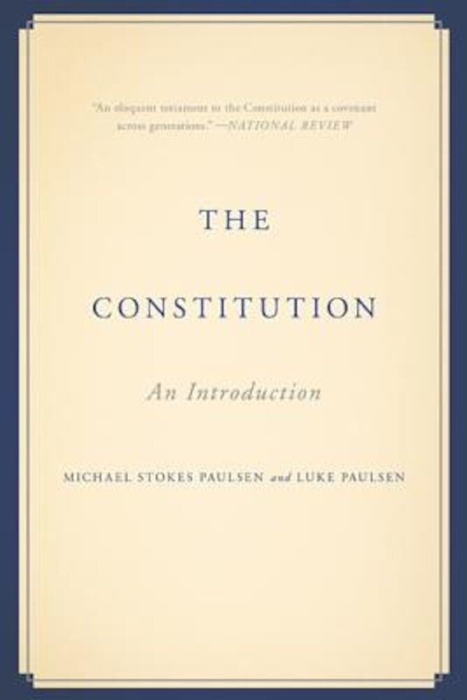 The Constitution: An Introduction, Paperback
