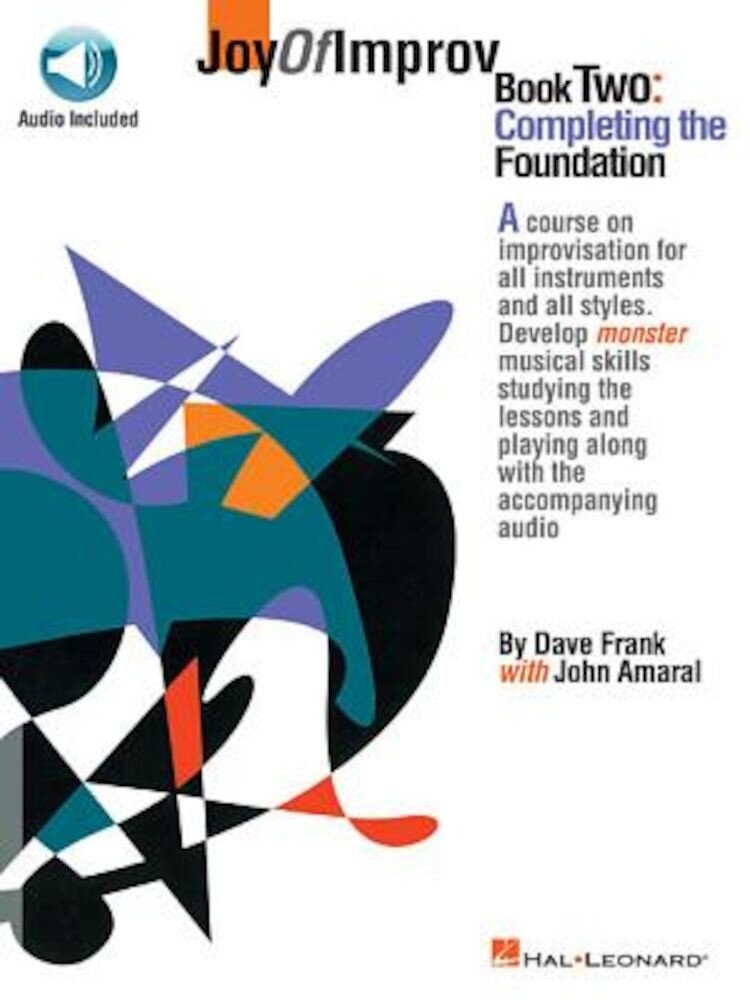 Joy of Improv Book 2 - Completing the Foundation, Paperback