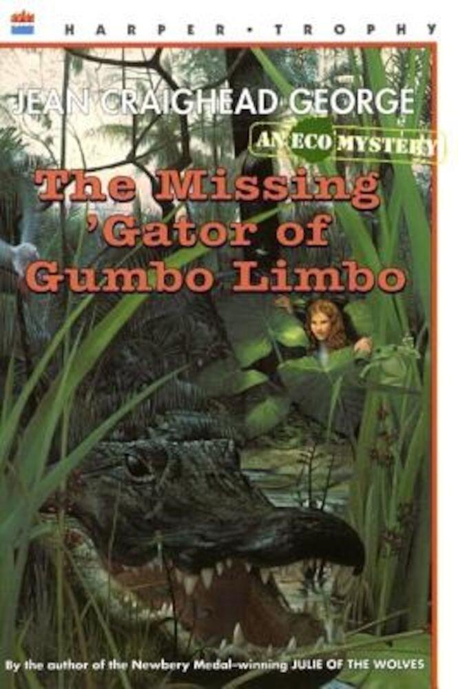 The Missing 'Gator of Gumbo Limbo, Paperback