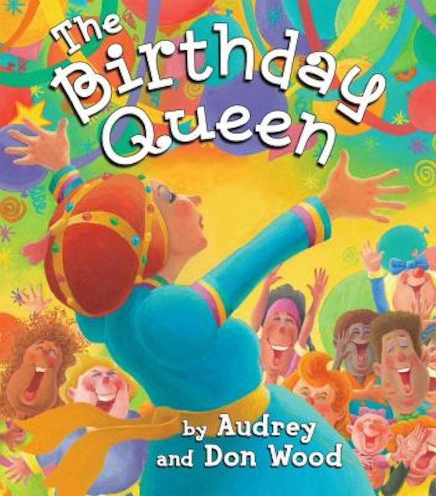 The Birthday Queen, Hardcover