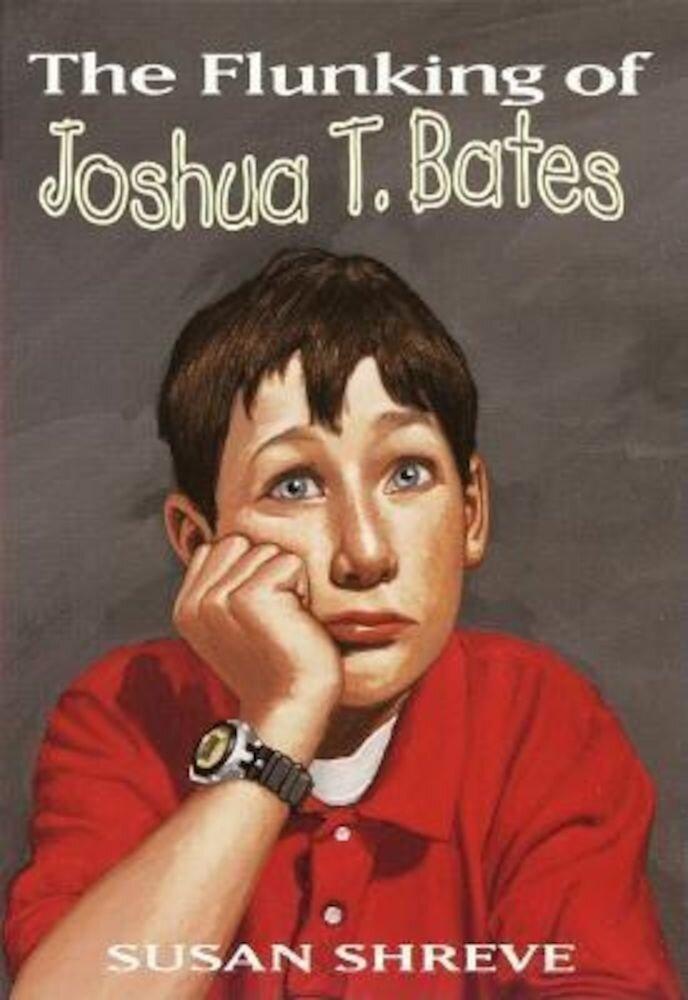 The Flunking of Joshua T. Bates, Paperback