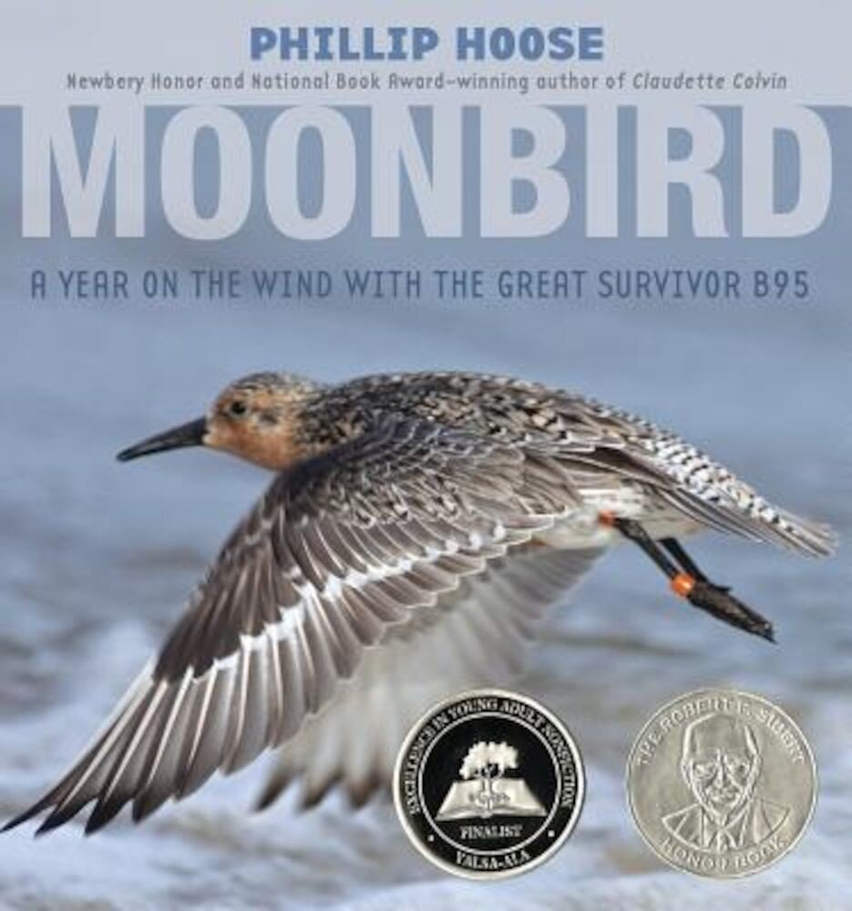 Moonbird: A Year on the Wind with the Great Survivor B95, Hardcover