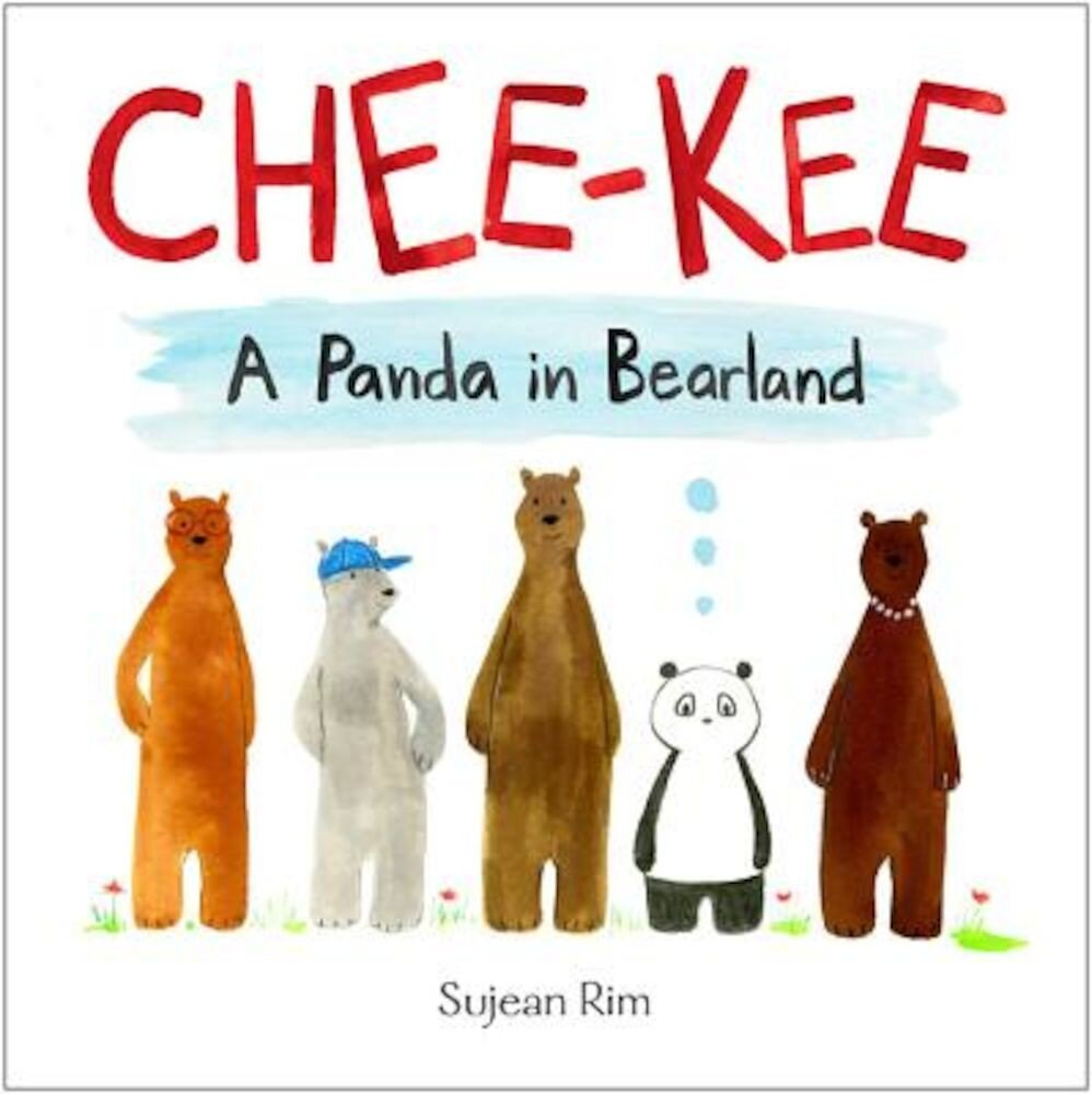 Chee-Kee: A Panda in Bearland, Hardcover