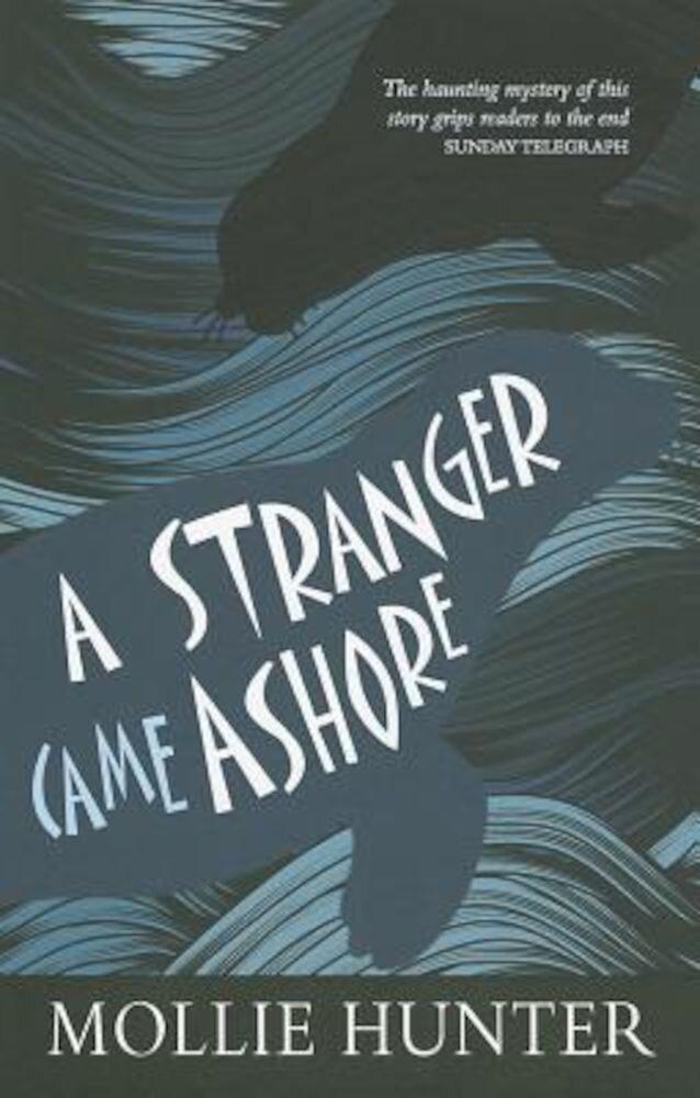 A Stranger Came Ashore, Paperback