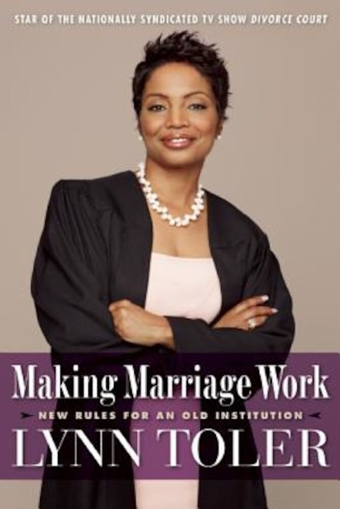 Making Marriage Work: New Rules for an Old Institution, Paperback