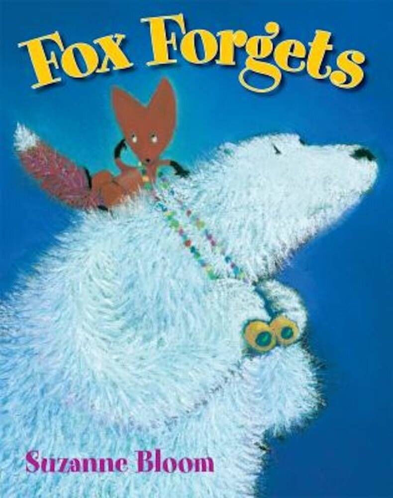Fox Forgets, Hardcover