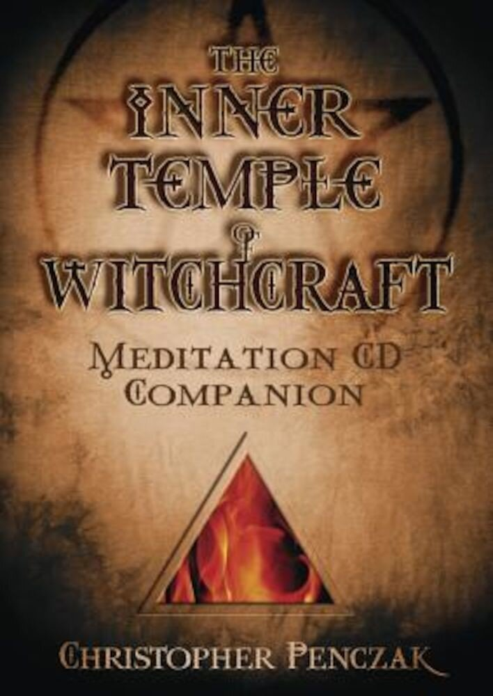 The Inner Temple of Witchcraft Meditation CD Companion: Meditation CD Companion, Audiobook