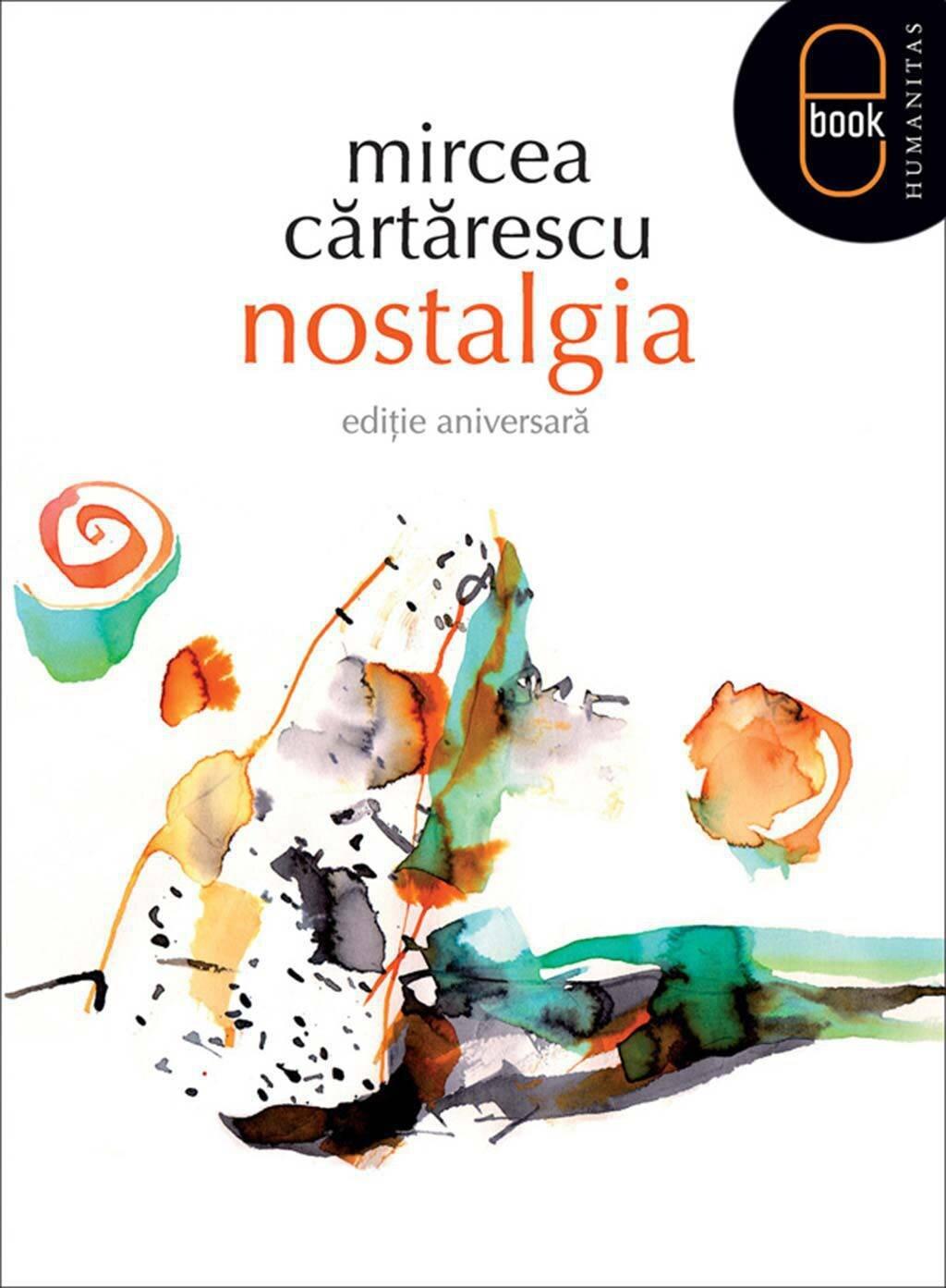 Nostalgia. Editie aniversara (eBook)