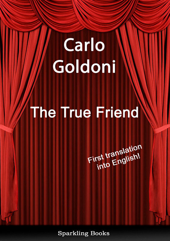 The True Friend - English Translation of Il vero amico (eBook)
