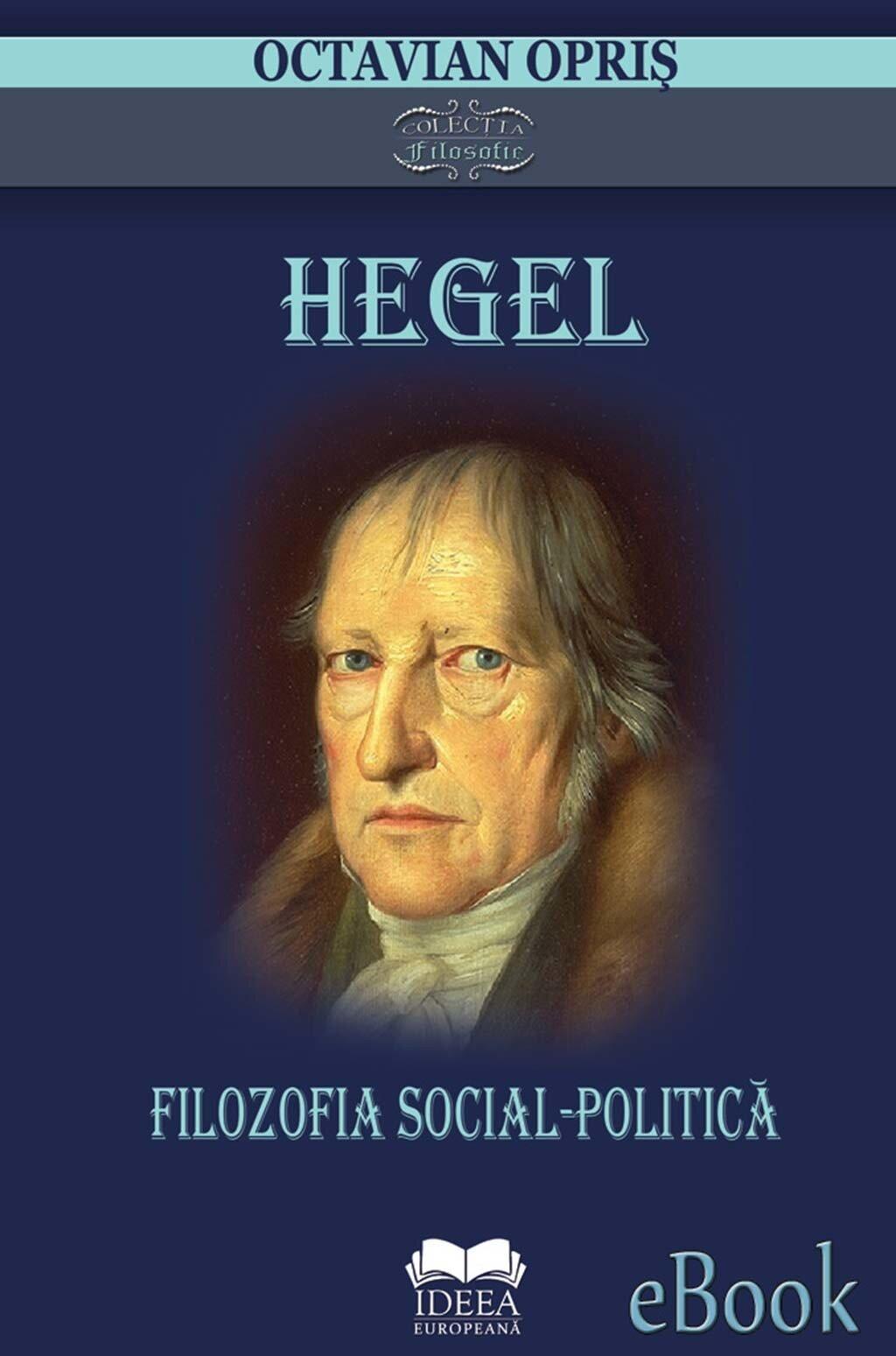 Hegel. Filozofia social-politica (eBook)