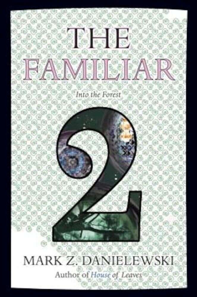 The Familiar, Volume 2: Into the Forest, Paperback