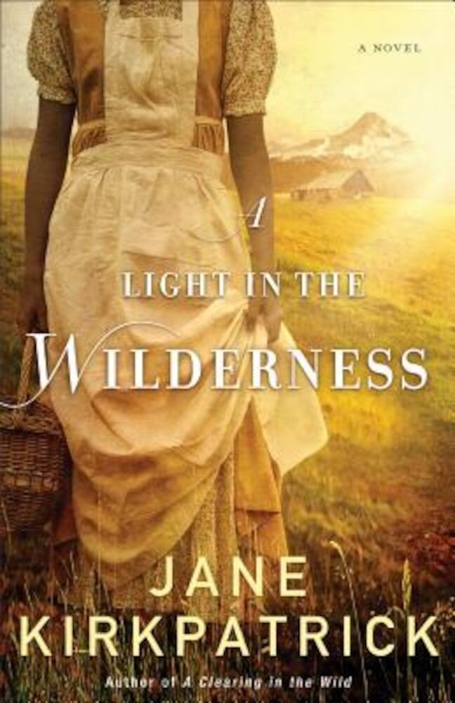 A Light in the Wilderness, Paperback