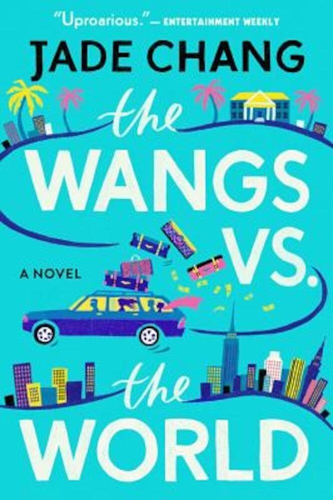 Wangs vs. the World, Paperback