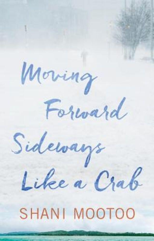 Moving Forward Sideways Like a Crab, Paperback