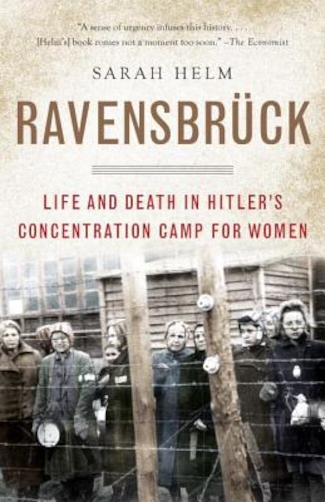 Ravensbruck: Life and Death in Hitler's Concentration Camp for Women, Paperback