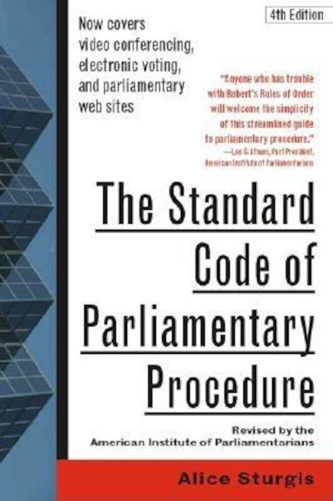 The Standard Code of Parliamentary Procedure, 4th Edition, Paperback
