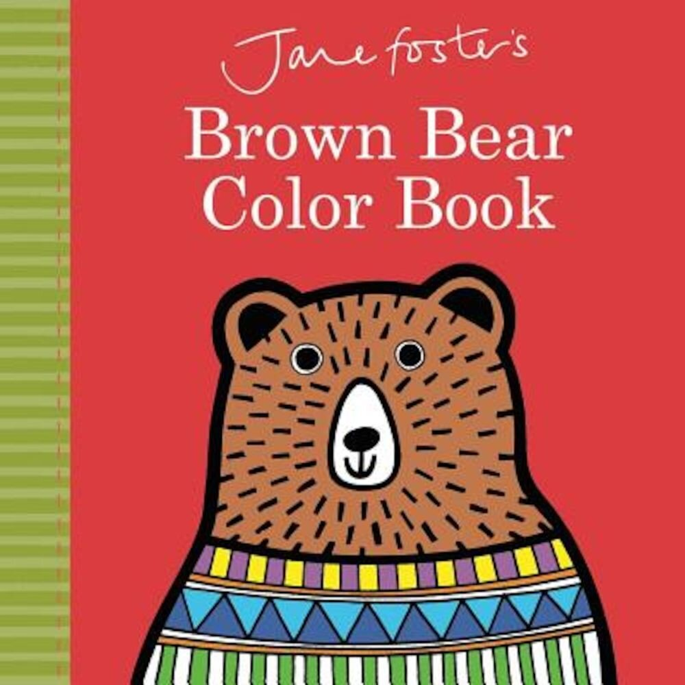 Jane Foster's Brown Bear Color Book, Hardcover