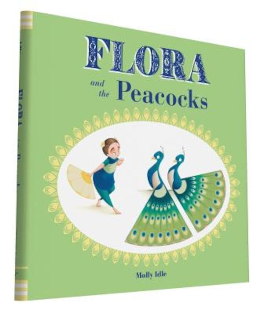 Flora and the Peacocks, Hardcover